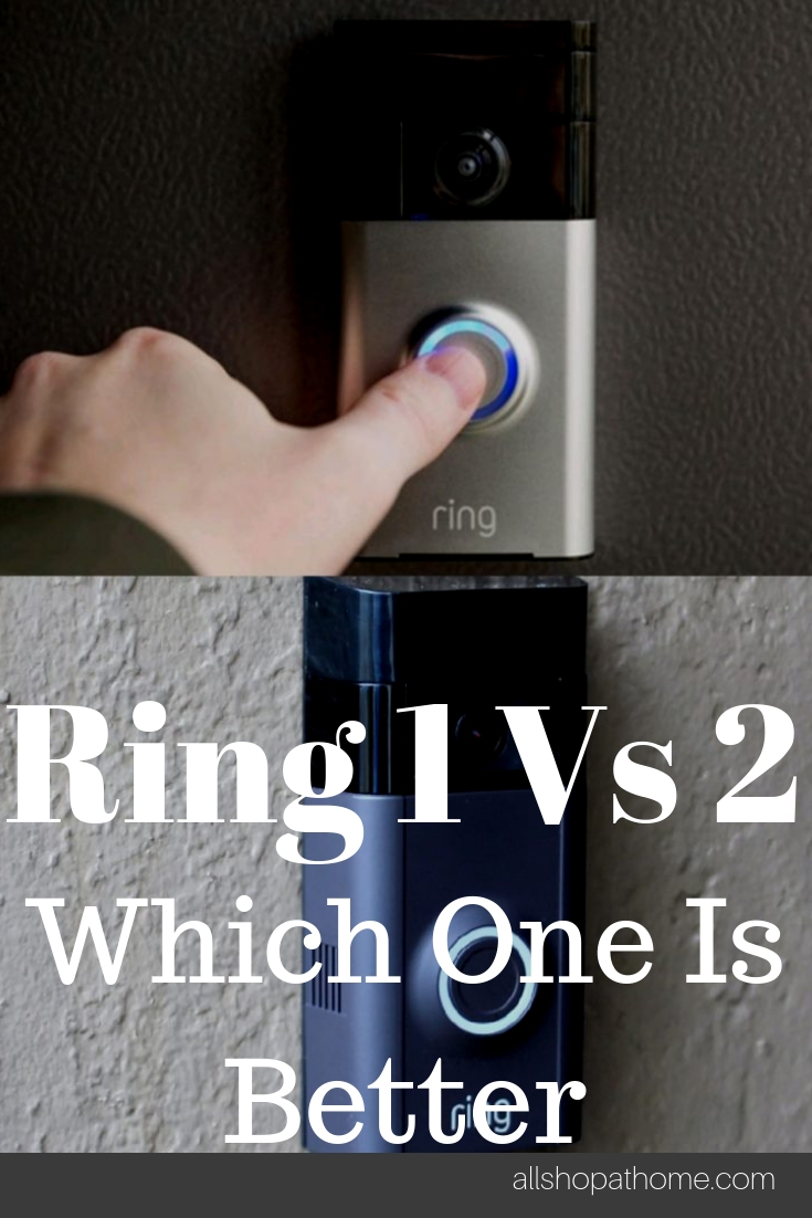 Ring Doorbell 1 Vs 2: Which Smart Doorbell Is Better?