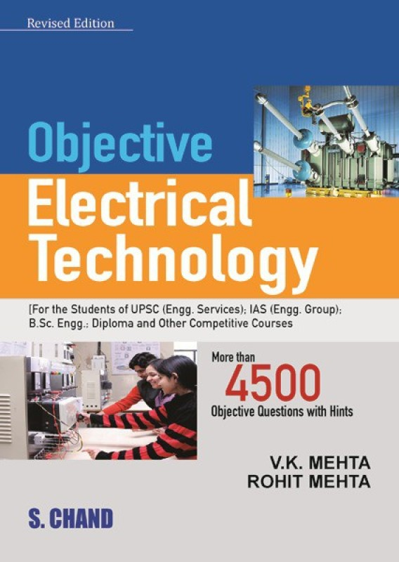 Objective Electrical Technology revised edition Edition(English, Paperback, V K Mehta, Rohit Mehta)