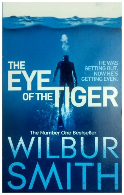 The Eye Of The Tiger(English, Paperback, Wilbur Smith)