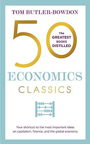 50 Economics Classics (50 Classics)