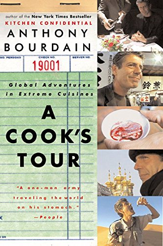 a cooks tour global adventures in extreme cuisines -