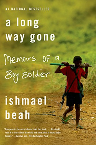 a long way gone memoirs of a boy soldier -