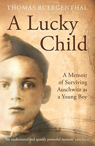 a lucky child a memoir of surviving auschwitz as a young boy -