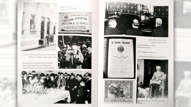 Izq: La SAPA en su sede de Paraguay 1059 (1908). En la primera Fiesta del Animal, Ignacio Albarracín y el presidente José Figueroa Alcorta. Der: El Zoófilo, primer periódico sobre animales, el sello Pro Refugio Animali (1920) y la ultima foto de Albarracín (26/04/1926).