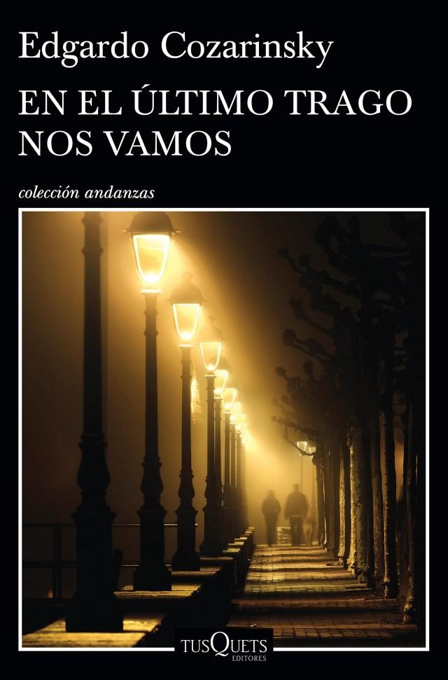 """""""El el último trago nos vamos"""", de Edgardo Cozarinsky"""