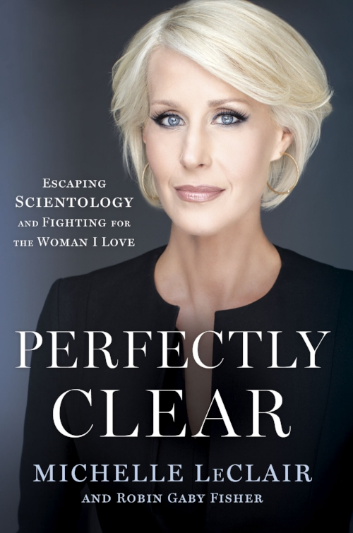 Perfectly Clear, el libro de Michelle LeClair donde cuenta cómo escapó de la Cienciología