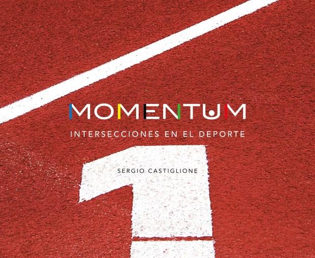 """Portada de """"Momentum"""", el libro de Sergio Castiglione"""