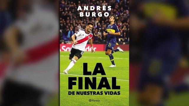 """""""La final de nuestras vidas"""", de Andrés Burgo (Planeta)"""