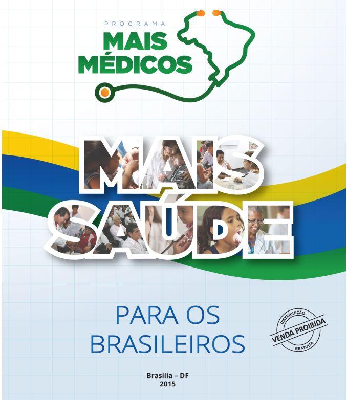 El libro Mais Médicos publicitado por el gobierno brasileño al cumplir dos años de su implementación