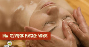 How Ayurvedic Massage Works + Ayurvedic Massage Oils