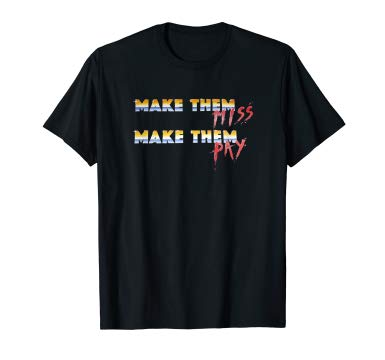 Make Them Miss Make Them Pay Unisex T-Shirt