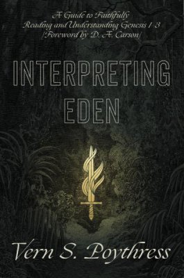 Buy your copy of Interpreting Eden in the Bible Gateway Store where you'll enjoy low prices every day