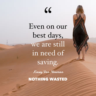 Nothing Wasted