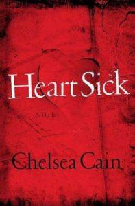 Heartsick (Gretchen Lowell, #1) by Chelsea Cain