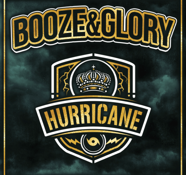 BOOZE & GLORY - Hurricane
