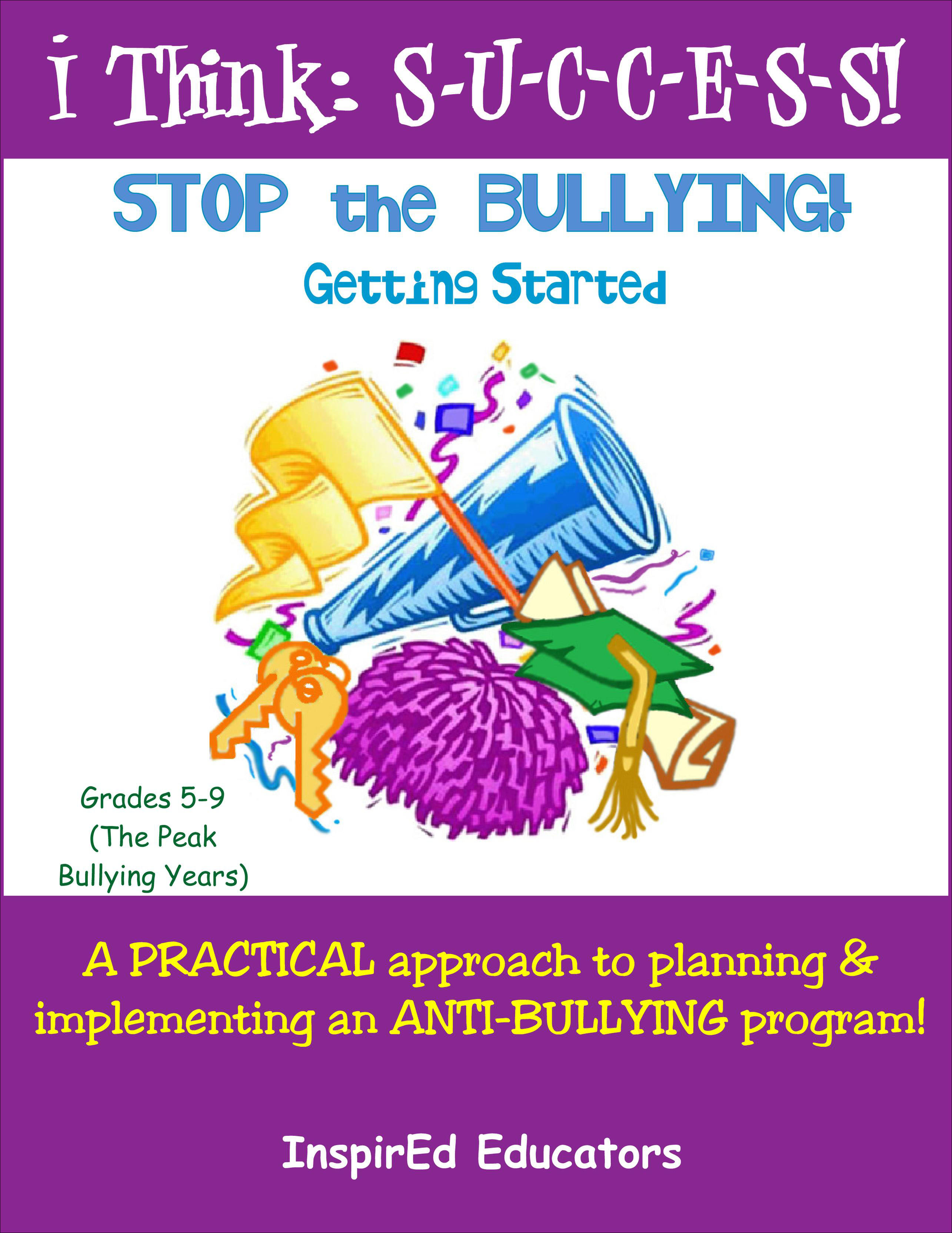 I Think Success Stop The Bullying Part 1 Activity Book