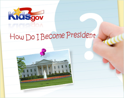 How Do I Become President?