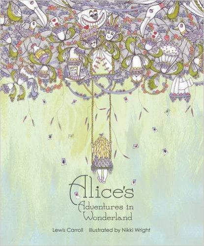 Alice in Wonderland illustrated by Nikki Wright