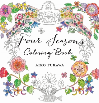 Four Seasons Coloring Book - Aiko Fukawa