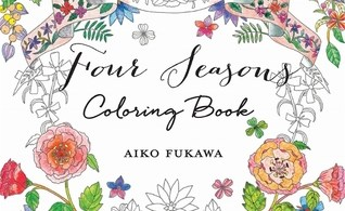 Four Seasons Coloring Book - Aiko Fukawa