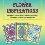 FlowerInspirations - Whimsical Gardens - Adult Coloring Book