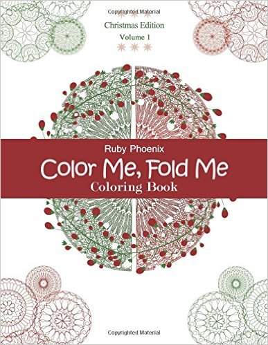 Color Me, Fold Me: Coloring Book, Christmas Edition, Volume 1