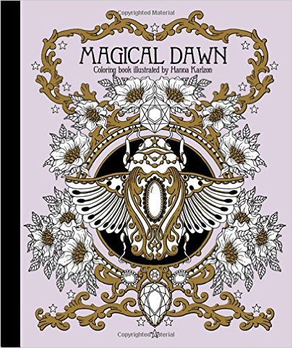 "Magical Dawn Coloring Book: Published in Sweden as ""Magisk Gryning"""