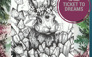TICKET TO - Ticket to Dreams Coloring Book by Karolina Kubikowska