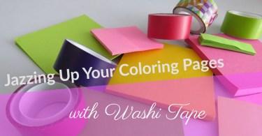 jazzingupyourcoloringpageswithwashitape - Jazzing up your Coloring Pages with Washi Tape