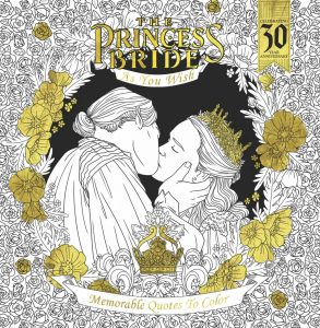 Cover Reveal –  The Princess Bride: As You Wish: Memorable Quotes to Color
