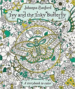 Ivy and the Inky Butterfly: A Storybook to Color
