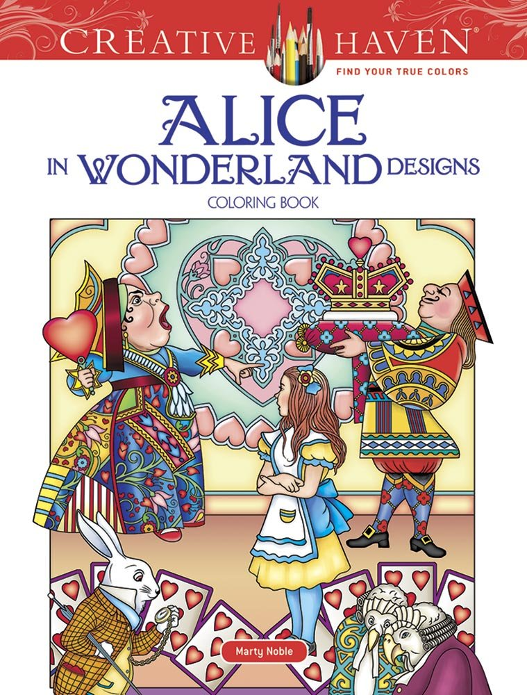 Creative Haven Alice in Wonderland Designs Coloring Book (Adult Coloring)