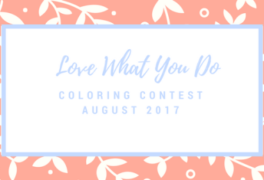 Love What You Do GiveawayJuly 2017 - Love What You Do Monthly Giveaway - August 2017