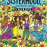 Sisterhood Coloring Book - Colouring Life - Stress Relieving Fun - Adult Colouring Magazine