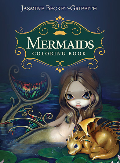 mermaids coloring book jasmine becket griffith - Coloring Books - New Releases - December - 2017