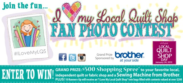 I Love My Local Quilt Shop Fan Photo Contest