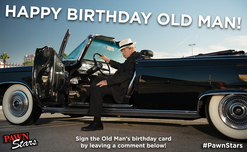 Happy Birthday Old Man