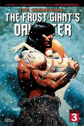 The Cimmerian: The Frost-Giant's Daughter #3