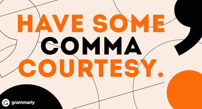 Have some comma courtesy.