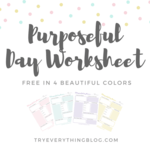 Purposeful day worksheet