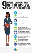 9 habits leaders must quit to increase employee inclusion infographic