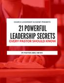 21-powerful-leadership-secrets-every-pastor-should