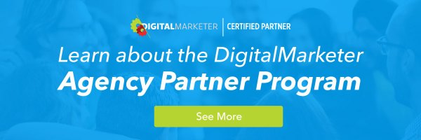Learn more about the DigitalMarketer Agency Partner Program