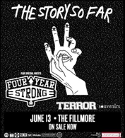 The Story So Far with Four Year Strong, Terror, Souvenirs