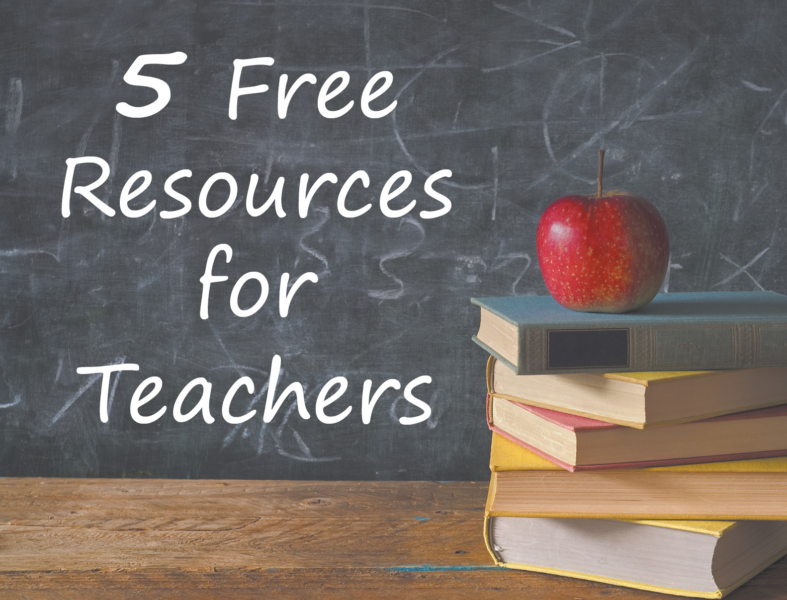 5 Free Resources For Teachers