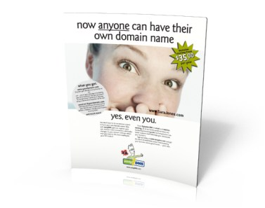 "B2C online service advertising: ""anyone can have their own domain, even you!"" campaign for easyDNS.com - smiley girl"