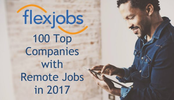 100 Top Companies with Remote Jobs in 2017