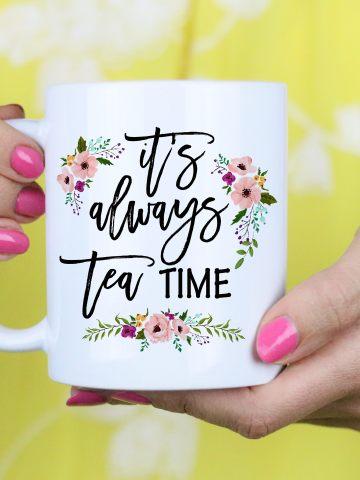 Personalized Coffee/Tea Mug It is always tea time