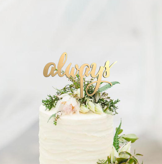 Cake Topper Always Buy Cake Topper Wedding Cake Topper Gifteve
