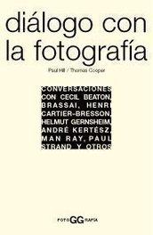 Diálogo con la Fotografía - Ed. Gustavo Gili